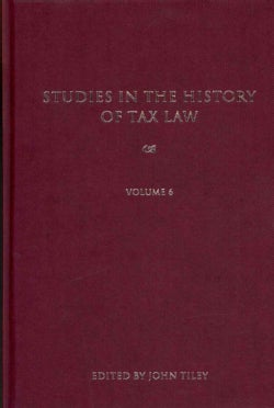 Studies in the History of Tax Law (Hardcover)