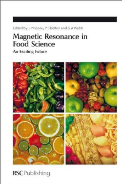 Magnetic Resonance in Food Science: An Exciting Future (Hardcover)