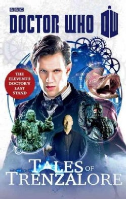 Tales of Trenzalore: The Eleventh Doctor's Last Stand (Paperback)