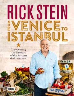 Rick Stein from Venice to Istanbul (Hardcover)