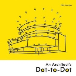 An Architect's Dot-to-Dot (Paperback)