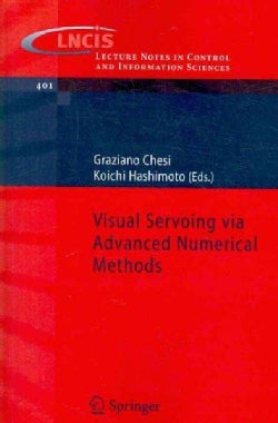 Visual Servoing Via Advanced Numerical Methods (Paperback)