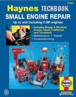 The Haynes Small Engine Repair Manual (Paperback)