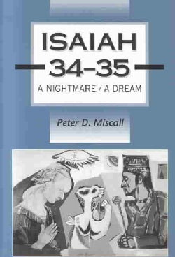 Isaiah 34 - 35: A Nightmare - A Dream (Hardcover)