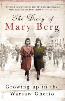 The Diary of Mary Berg: Growing Up in the Warsaw Ghetto (Paperback)
