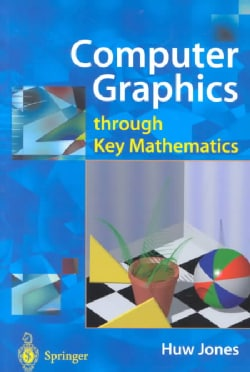 Computer Graphics Through Key Mathematics (Paperback)