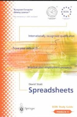 Ecdl Module 4: Spreadsheets : Ecdl-The European PC Standard (Paperback)