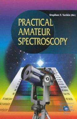 Practical Amateur Spectroscopy (Paperback)