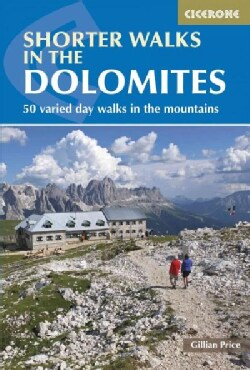 Cicerone Guide Shorter Walks in the Dolomites (Paperback)