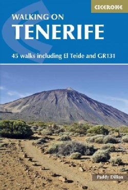 Cicerone Walking on Tenerife: 45 Walks Including El Teide and Gr 131 (Paperback)