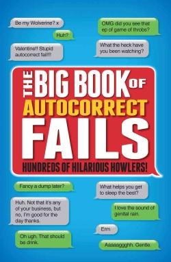 The Big Book of Autocorrect Fails (Paperback)