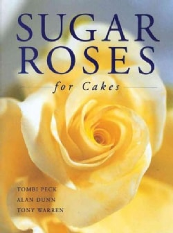 Sugar Roses for Cakes (Hardcover)