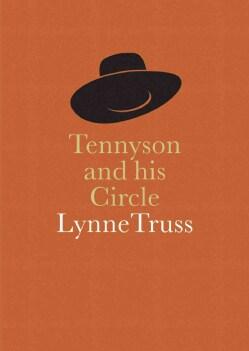 Tennyson and His Circle (Paperback)