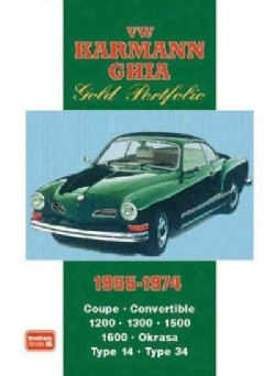 VW Karmann Ghia Gold Portfolio 1955-1974 (Paperback)