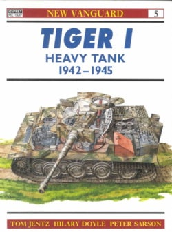 Tiger 1 Heavy Tank 1942-1945 (Paperback)