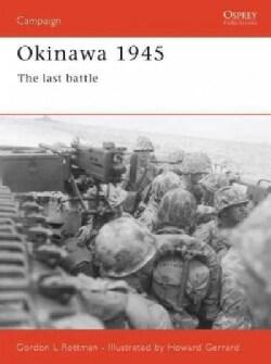 Okinawa 1945: The Last Battle (Paperback)