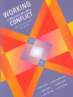 Working With Conflict: Skills and Strategies for Action (Paperback)