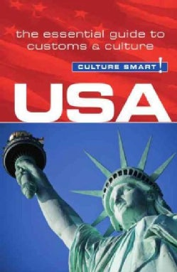 Culture Smart! USA: The Essential Guide to Customs & Culture (Paperback)