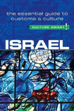 Culture Smart! Israel: The Essential Guide to Customs & Culture (Paperback)