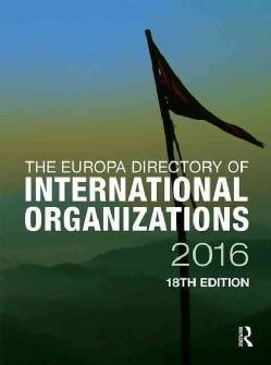 The Europa Directory of International Organizations 2016 (Hardcover)