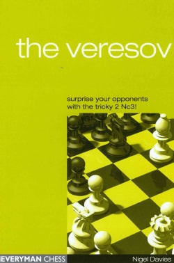 The Veresov: Surprise Your Oponents With the Tricky 2 Nc3! (Paperback)