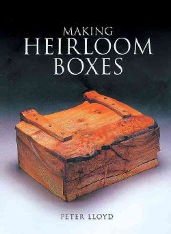 Making Heirloom Boxes (Paperback)