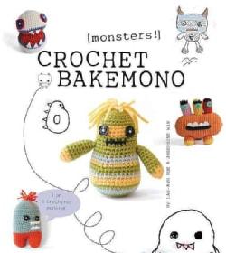 Crochet Bakemono [Monsters!] (Paperback)