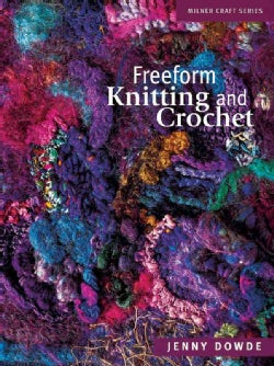 Freeform Knitting and Crochet (Paperback)