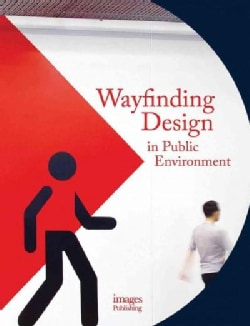 Wayfinding Design in the Public Environment (Hardcover)
