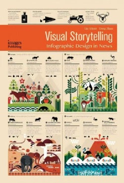 Visual Storytelling: Infographic Design in News (Hardcover)