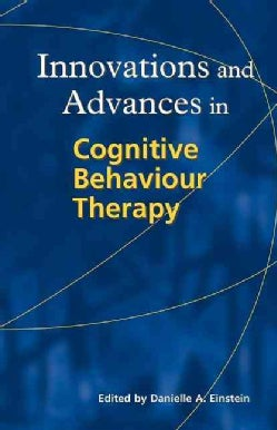 Innovations and Advances in Cognitive Behaviour Therapy (Paperback)