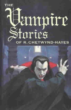 Vampire Stories of R. Chetwynd-Hayes (Hardcover)