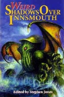 Weird Shadows over Innsmouth (Hardcover)