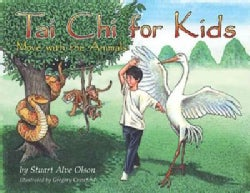 Tai Chi for Kids: Move With the Animals : Eight Simple Tai Chi Movements Parents Can Teach Their Children for Hea... (Hardcover)