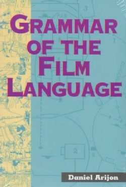 Grammar of the Film Language (Paperback)