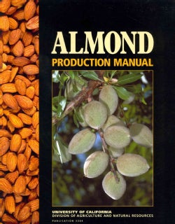 Almond Production Manual (Paperback)