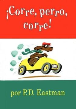 Corre, Perro, Corre! / Go Dog, Go (Paperback)