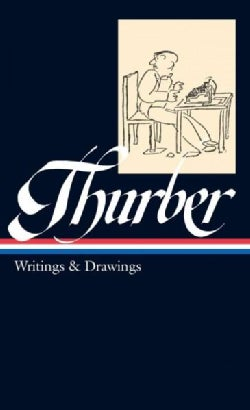 James Thurber: Writings and Drawings (Hardcover)