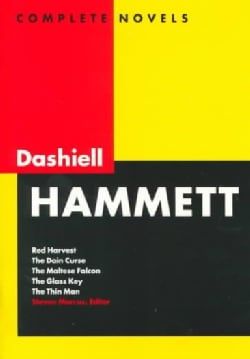 Dashiell Hammett: Complete Novels Red Harvest, the Dain Curse, the Maltese Falcon, the Glass Key, the Thin Man (Hardcover)