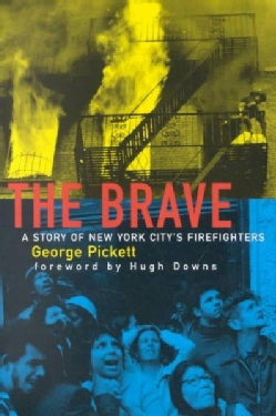 The Brave: A Story of New York City's Firefighters (Hardcover)