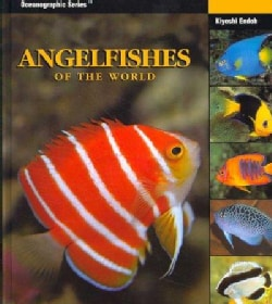 Angelfishes of the World (Hardcover)