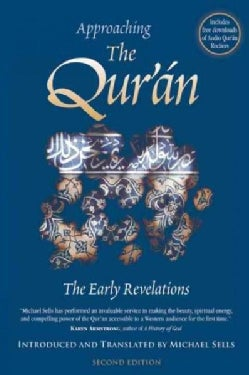 Approaching the Qur'an: The Early Revelations (Paperback)