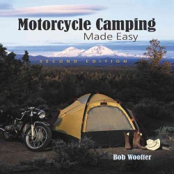Motorcycle Camping Made Easy (Paperback)