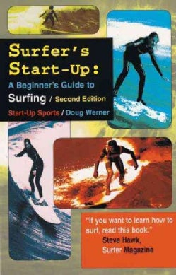 Surfer's Start-Up: A Beginner's Guide to Surfing (Paperback)