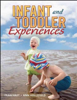 Infant and Toddler Experiences (Paperback)