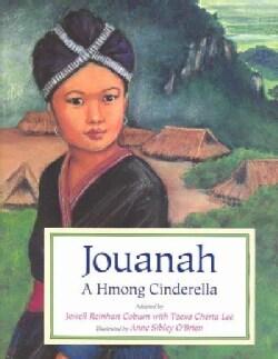 Jouanah: A Hmong Cinderella (Hardcover)