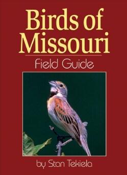 Birds of Missouri: Field Guide (Paperback)