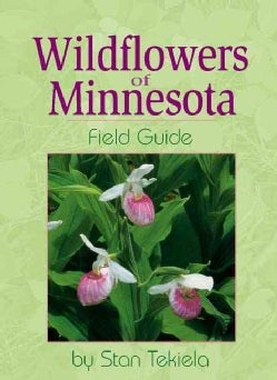 Wild Flowers of Minnesota: Field Guide (Paperback)