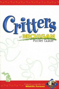 Critters of Michigan Pocket Guide (Paperback)