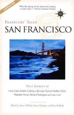 Travelers' Tales San Francisco: True Stories (Paperback)